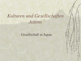 Kulturen und Gesellschaften Asiens