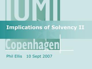 Implications of Solvency II
