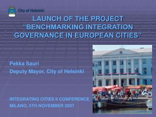 "LAUNCH OF THE PROJECT ""BENCHMARKING INTEGRATION GOVERNANCE IN EUROPEAN CITIES"""