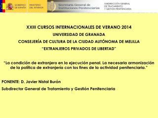 XXIII CURSOS INTERNACIONALES DE VERANO 2014 UNIVERSIDAD DE GRANADA