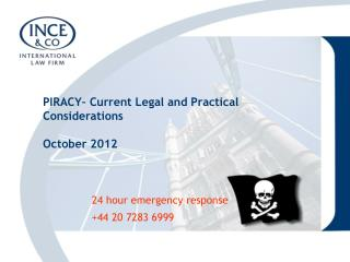 PIRACY� Current Legal and Practical Considerations October 2012