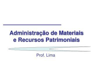 Administra��o de Materiais e Recursos Patrimoniais
