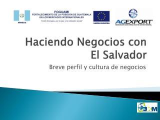 Haciendo Negocios con El Salvador