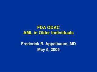 FDA ODAC AML in Older Individuals