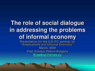 The role of social dialogue in addressing the problems of informal economy
