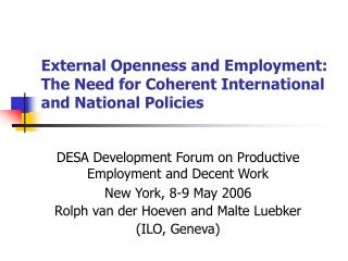 External Openness and Employment:  The Need for Coherent International and National Policies