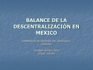 BALANCE DE LA DESCENTRALIZACI�N EN MEXICO