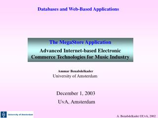 The MegaStore Application