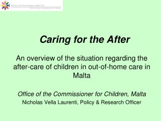 Caring for the After