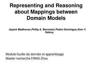 Representing and Reasoning about Mappings between Domain Models