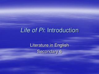 Life of Pi: Introduction