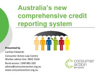 Australia's new comprehensive credit reporting system