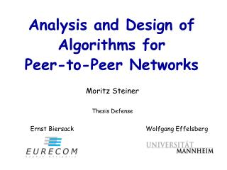 Analysis and Design of Algorithms for  Peer-to-Peer Networks