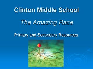 Clinton Middle School The Amazing Race
