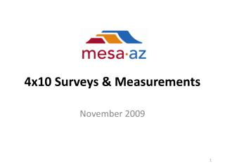 4x10 Surveys & Measurements