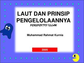 LAUT DAN PRINSIP PENGELOLAANNYA  PERSPEKTIF ISLAM