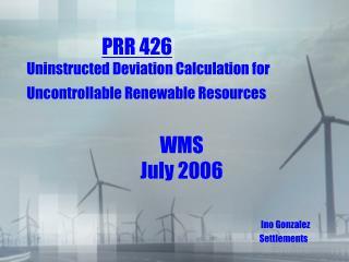 PRR 426 Uninstructed Deviation Calculation for Uncontrollable Renewable Resources