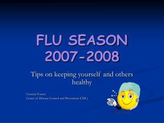 FLU SEASON 2007-2008