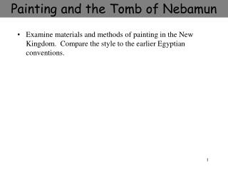 Painting and the Tomb of Nebamun