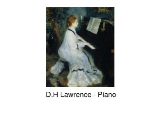 D.H Lawrence - Piano