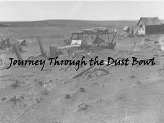 Journey Through the Dust Bowl