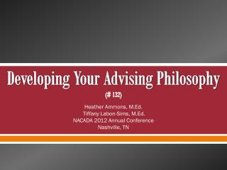 Developing Your Advising Philosophy (# 132)