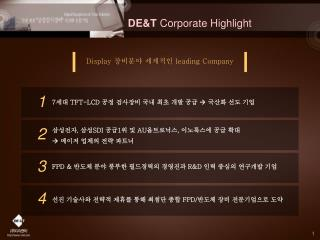DE&T  Corporate Highlight