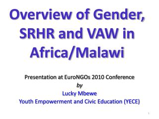 Overview of Gender, SRHR and VAW in Africa/Malawi