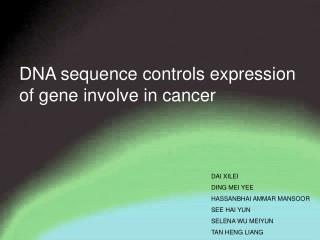 DNA sequence controls expression of gene involve in cancer
