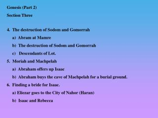 4.   The destruction of Sodom and Gomorrah      a)  Abram at Mamre