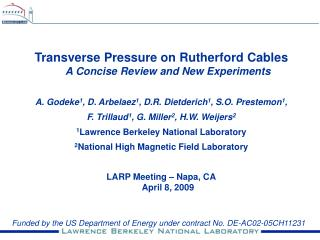 Transverse Pressure on Rutherford Cables A Concise Review and New Experiments