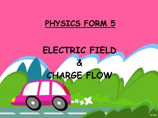PHYSICS FORM 5