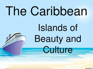 Islands  of  Beauty  and Culture