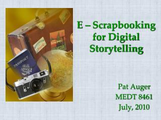 E – Scrapbooking for Digital Storytelling