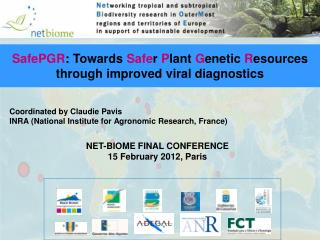 Coordinated by Claudie Pavis INRA (National Institute for Agronomic Research, France)