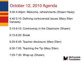 October 12, 2010 Agenda