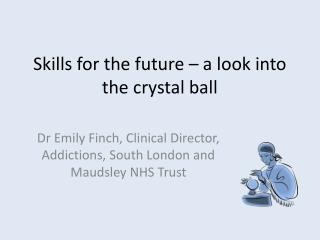 Skills for the future – a look into the crystal ball