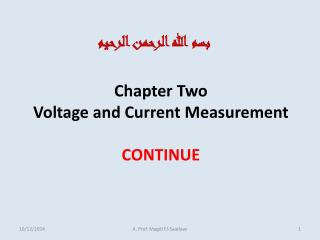 Chapter Two Voltage and Current Measurement CONTINUE
