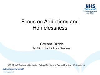 Focus on Addictions and Homelessness