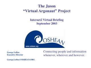 "The Jason  ""Virtual Argonaut"" Project Internet2 Virtual Briefing  September 2003"