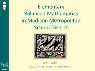 Elementary  Balanced Mathematics  in Madison Metropolitan  School District