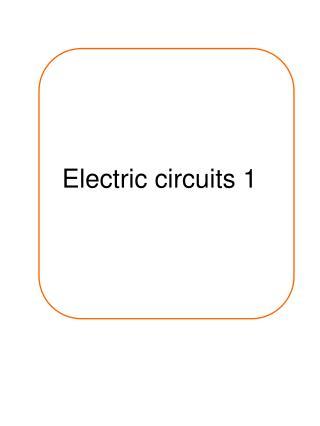 Electric circuits 1