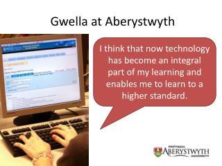 Gwella at Aberystwyth