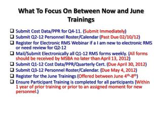 What To Focus On Between Now and  June Trainings