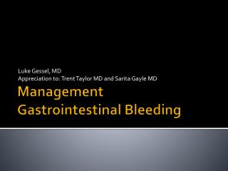 Management  Gastrointestinal Bleeding
