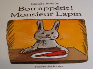 Monsieur Lapin n'aime plus les carottes