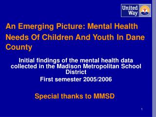 An Emerging Picture: Mental Health Needs Of Children And Youth In Dane County