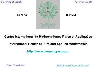 Centre International de Mathématiques Pures et Appliquées
