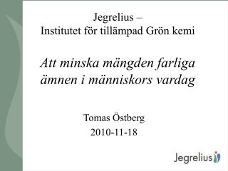 Tomas Östberg 2010-11-18
