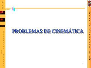 PROBLEMAS DE CINEM TICA